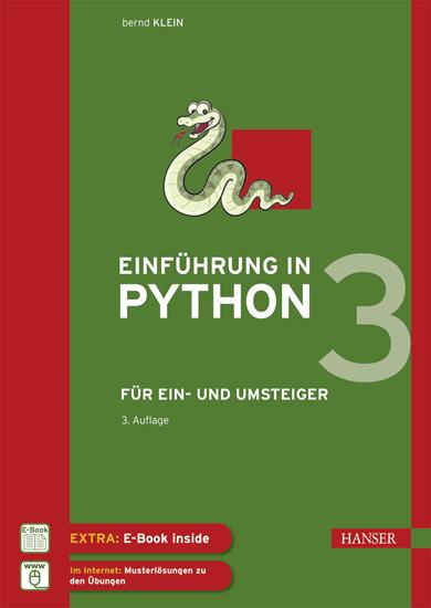 """""""Einführung in Python 3"""" Hanser Verlag Buch - 555 Seiten inkl. E-Book"""