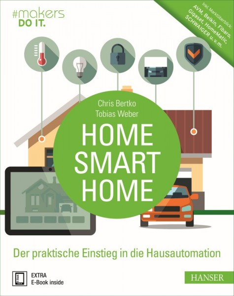 """Home, Smart Home"" Hanser Verlag Buch - 360 Seiten inkl. E-Book"